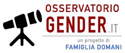 Osservatorio sul Gender di Famiglia Domani